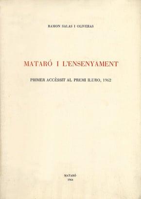 [5]. Mataró I L'ensenyament (Accèssit Premi Iluro 1962)