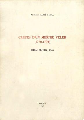 12. Cartes D'un Mestre Veler (1770-1794) (Premi Iluro 1966)