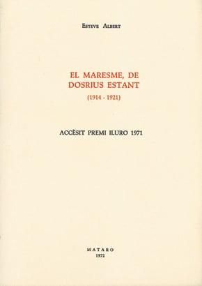 19. El Maresme, De Dosrius Estant (1914-1921) (Accèssit Premi Iluro 1971)