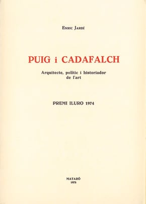 25. Puig I Cadafalch, Arquitecte, Polític I Historiador De L'art (Premi Iluro 1974)