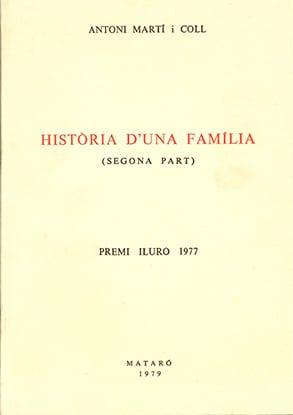 30. Història D'una Família (segona Part) (Premi Iluro 1977)