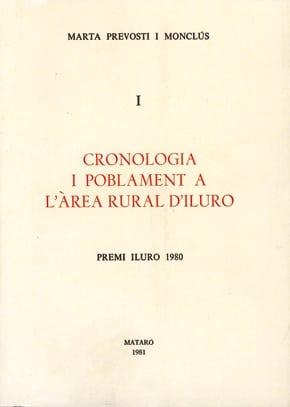 33 I 34. Cronologia I Poblament A L'àrea Rural D'Iluro (I) (Premi Iluro 1980)