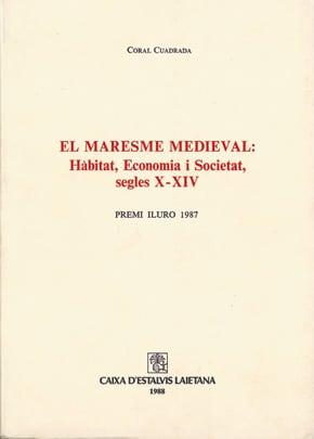 42. El Maresme Medieval: Les Jurisdiccions Baronals De Mataró I Sant Vicenç/Vilassar (hàbitat, Economia I Societat, Segles X-XIV) (Premi Iluro 1987)