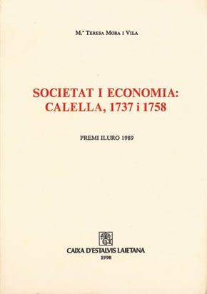 43. Societat I Economia: Calella, 1737 I 1758 (Premi Iluro 1989)