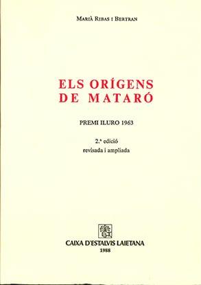 [8]. Els Orígens De Mataró (1r Premi Iluro 1963)