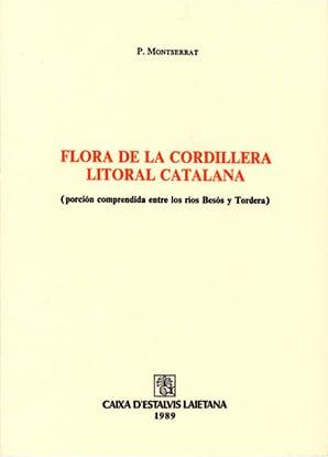 13. Flora De La Cordillera Litoral Catalana (porción Comprendida Entre Los Ríos Besós Y Tordera)